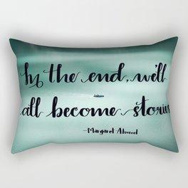 We'll All Become Stories Rectangular Pillow