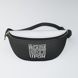 I'm Sarcastic Funny Quote Fanny Pack