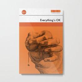 Everything's OK (MetaBook) Metal Print