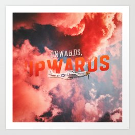 Onwards, Upwards (Full Version) Art Print