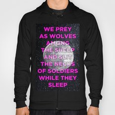 We Prey As Wolves Hoody