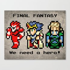We Need A Hero Canvas Print