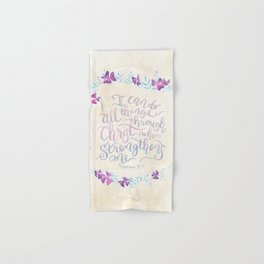 I Can Do All Things - Philippians 4:13 Hand & Bath Towel