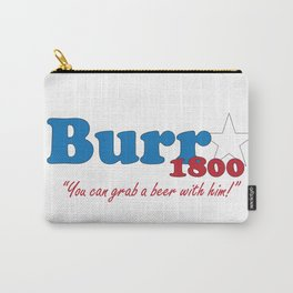 Vote for Burr- Election of 1800 Carry-All Pouch