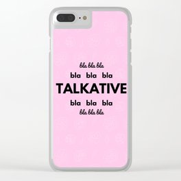 TALKATIVE Clear iPhone Case