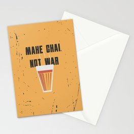 Funny Make Chai Tea Not War QuoteFunny Chai for life Stationery Cards