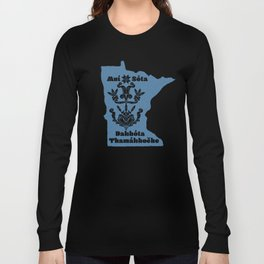 Minnesota: Dakota Homelands Long Sleeve T-shirt