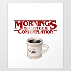 Stranger Things Coffee & Contemplation Art Print