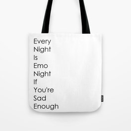 Emo Night Tote Bag