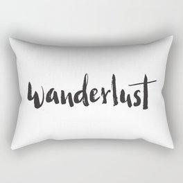 Wanderlust - White and black lettering Rectangular Pillow