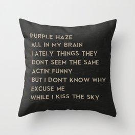 Purple Haze Music Poster of Jimi Hendrix Song Lyrics - Excuse Me While I Kiss the Sky Throw Pillow