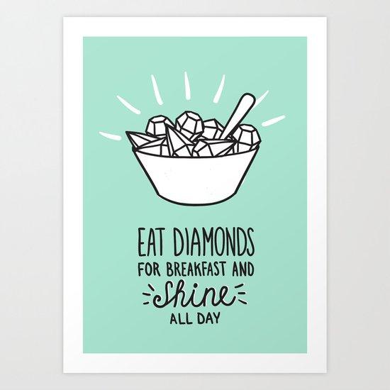 Diamonds quote Art Print