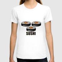 sushi T-shirts featuring Sushi by Sofia Youshi