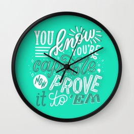 you are capable Wall Clock