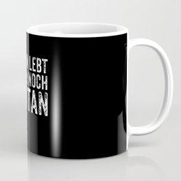 Berlin Is Still Alive - Berlin Is Still Alive Coffee Mug