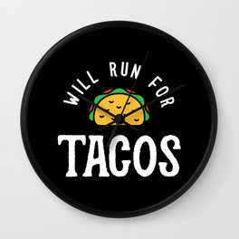 Will Run For Tacos Wall Clock