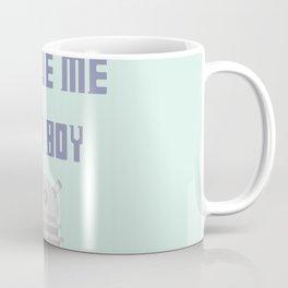 Rescue Me Chin Boy Coffee Mug