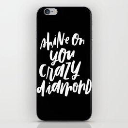 Shine On You Crazy Diamond iPhone Skin