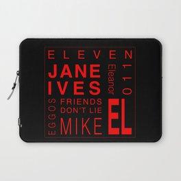 Eleven:Stranger Things - tvshow Laptop Sleeve