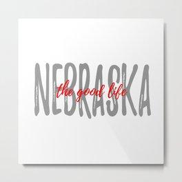The Good Life - White Background - Nebraska Metal Print