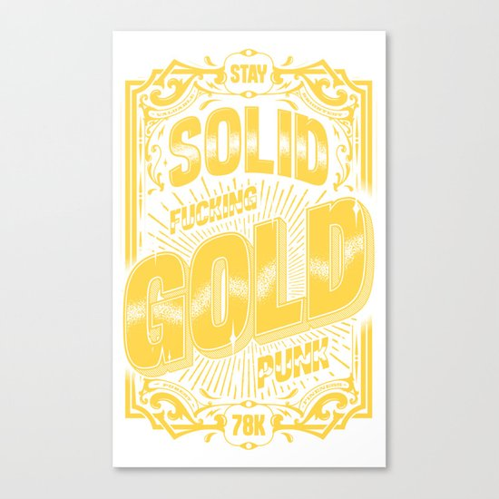 Stay Solid Gold Canvas Print