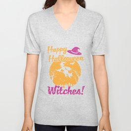 Witch - Happy Halloween Witches! Unisex V-Neck