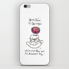 Home, Home for Deranged iPhone & iPod Skin