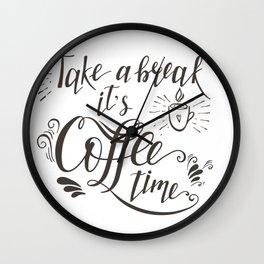 Take a Break Wall Clock