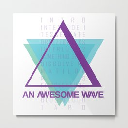 AN AWESOME WAVE Metal Print