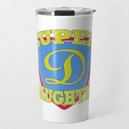 Super Daughter Travel Mug