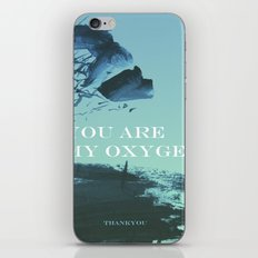 you are my oxygen iPhone & iPod Skin