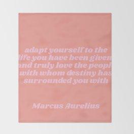adapt yourself - aurelius quote Throw Blanket