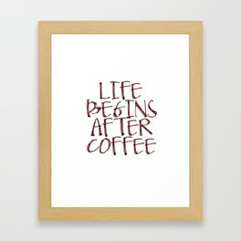 Coffee Decor, Life begins after coffee Sign, Coffee Sign, Small Wood Sign Framed Art Print