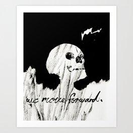 Move Forward Art Print