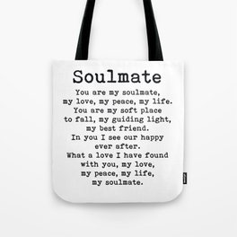 You are my soulmate, love poem Tote Bag