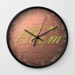 mom Wall Clock