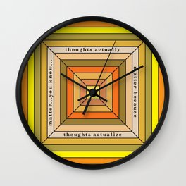 THOUGHTS MATTER Wall Clock