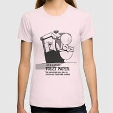 Life is a lot like toilet paper... Womens Fitted Tee SMALL Light Pink