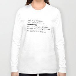 NOT ENOUGH Long Sleeve T-shirt