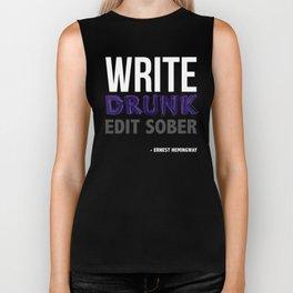 Write Drunk Edit Sober Biker Tank