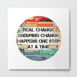 Change Quote Metal Print