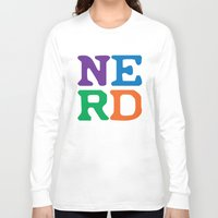 nerd Long Sleeve T-shirts featuring Nerd by Jenna Allensworth