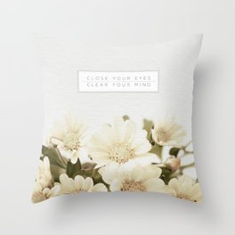 Close Your Eyes | Clear Your Mind Throw Pillow