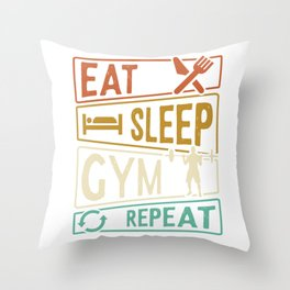 Eat Sleep Gym Repeat Gym Throw Pillow