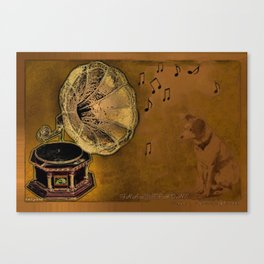 His Master's voice Canvas Print