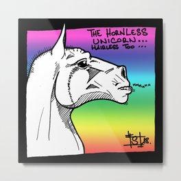 HORNLESS UNICORN (hairless too). Metal Print
