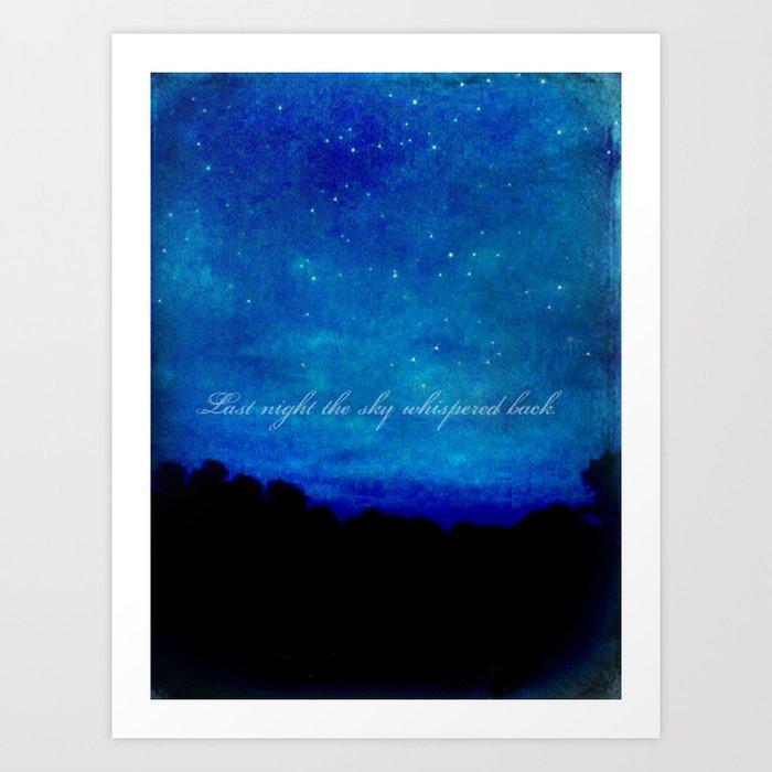 The Sky Whispered  Art Print