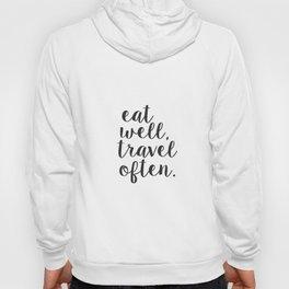 Eat Well Travel Often Printable, INSTANT DOWNLOAD Hoody