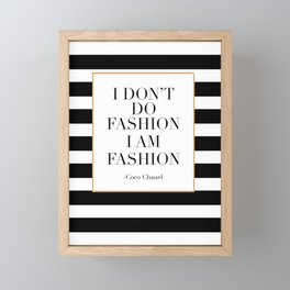 QUOTE,  Wall Art, Decor,I Don't Do Fashion I Am Fashion, Girls Room Decor,Fa Framed Mini Art Print