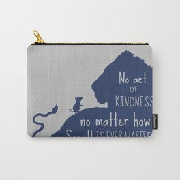 Lion and the Mouse - No Act of Kindness is ever Wasted Carry-All Pouch